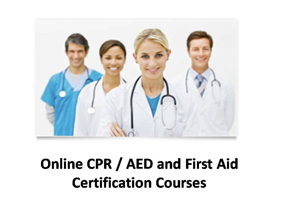 Online Cpr Aed And First Aid Certification Courses